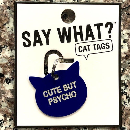 """Cute Buy Psycho"" Cat Tag"