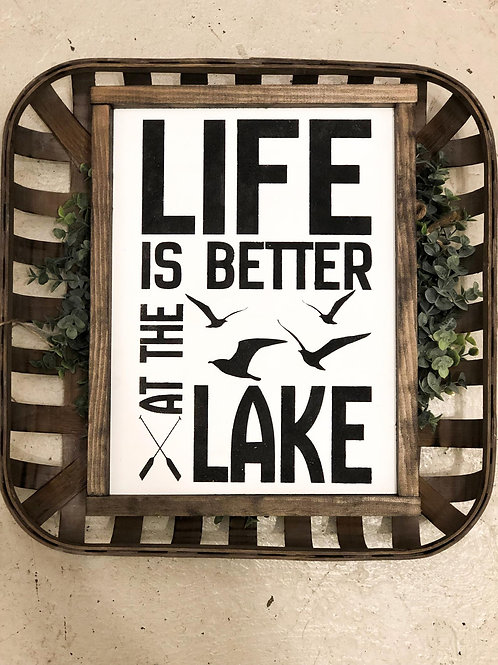 Life is Better at the Lake - Hand Painted Sign