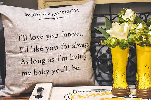 Robert Munsch: I'll Love You Forever Quote- Hand Painted Decorative P