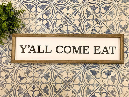 Y'all Come Eat - Hand Painted Sign