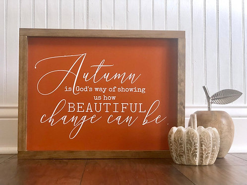 Autumn Beautiful Change - Hand Painted Sign