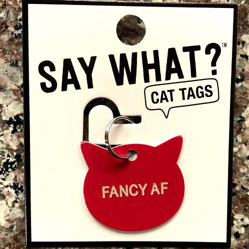 """""""Fancy AF"""" Cat Tag"""