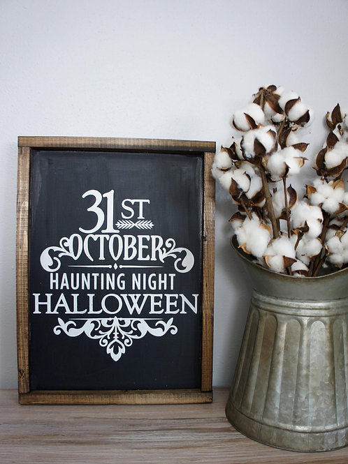 Halloween - 31st of October - Hand Painted Sign