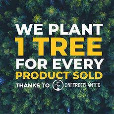 we plant 1 tree for every product sold.p