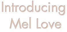 Mel Love welcome.PNG