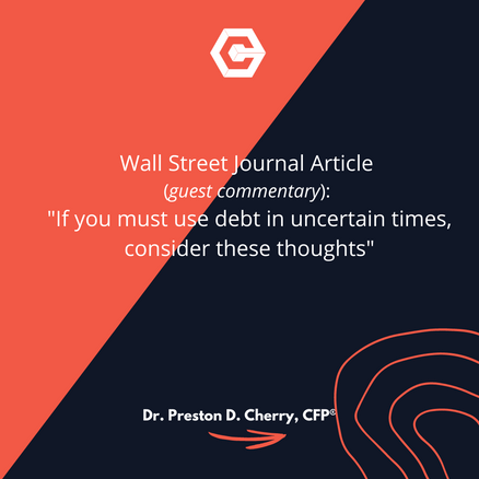 If you must use debt in uncertain times, consider these thoughts