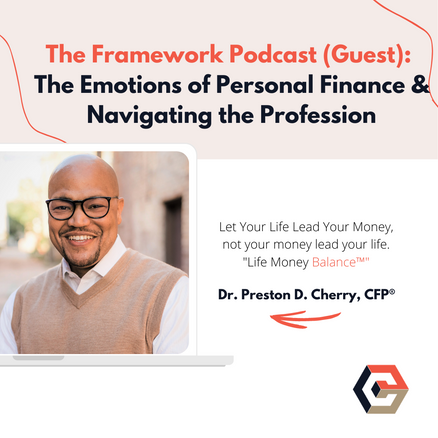 The Framework Podcast: The Emotions of Personal Finance & Navigating the Profession