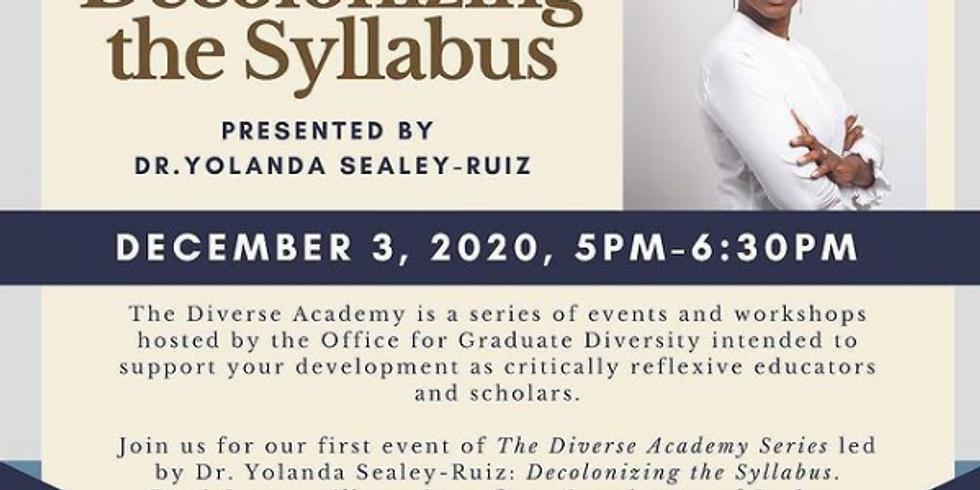 UC Berkeley - Decolonizing the Syllabus - Presented by Dr. Yolanda Sealey-Ruiz