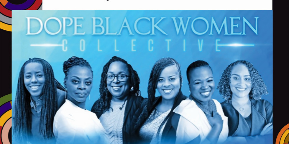 University of Washington - Coalition Building for Racial Justice Series: Dope Black Women