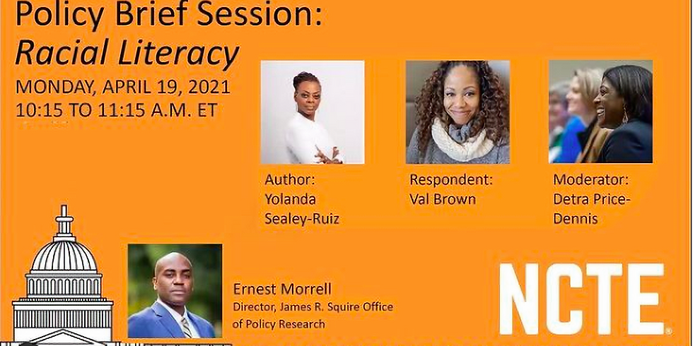 Policy Brief Session 1: Racial Literacy - the National Council of Teachers of English