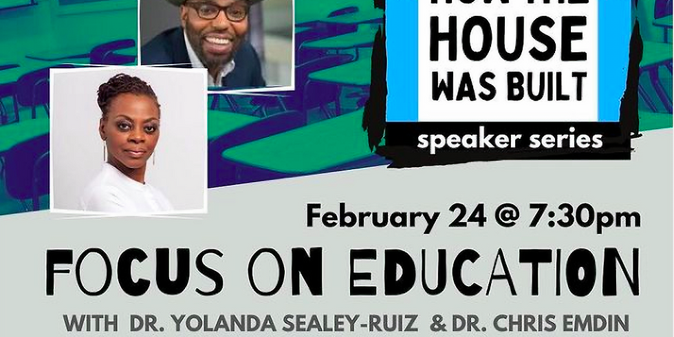 HOW THE HOUSE WAS BUILT: FOCUS ON EDUCATION
