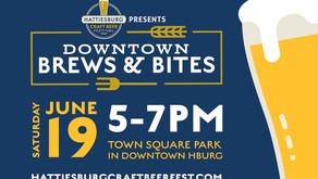 Downtown Brews & Bites Set for June 19 in Hattiesburg