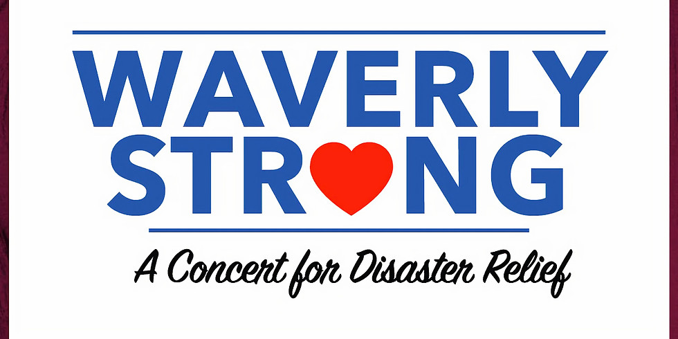 Waverly Strong - A Concert for Disaster Relief