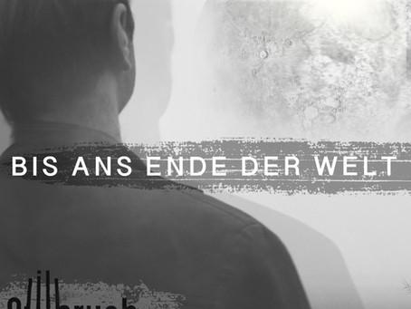 """Neue Single """"Bis ans Ende der Welt"""" erscheint am 29. Januar"""