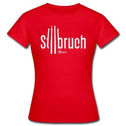 """Damen T-Shirt """"Stilbruch"""""""