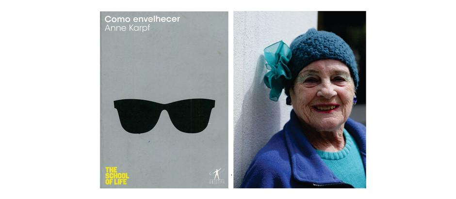 Como envelhecer - Anne Karpf