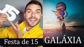 Festa de Quinze anos Tema Galáxia