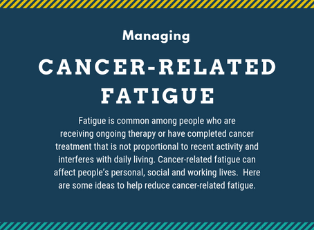 Managing Cancer-related Fatigue