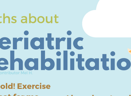 Myths about Geriatric Rehabilitation