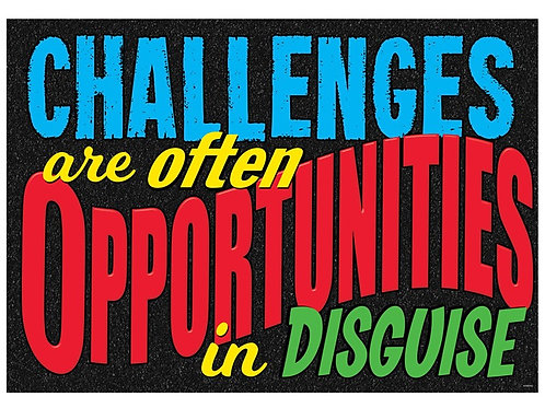 CHALLENGES are often…