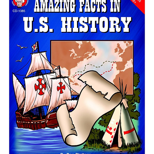 Amazing Facts in U.S. History Resource Book