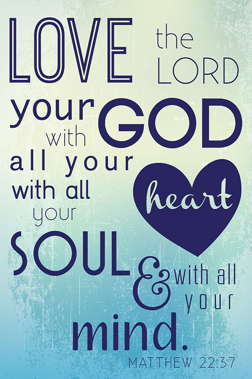 Love The Lord Your God Poster