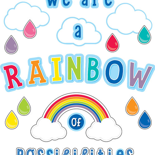 We Are a Rainbow of Possibilities