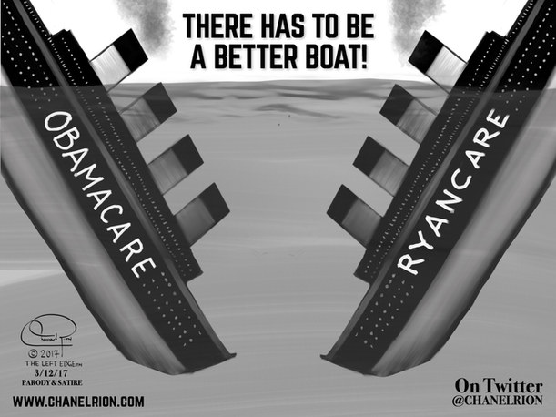 There Has To Be A Better Boat! ObamaCare and RyanCare, Watch Them Sink.