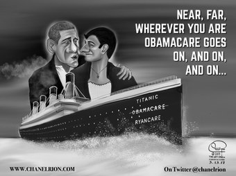 Wherever You Are ObamaCare Goes On. The Ryancare Titanic by Chanel Rion