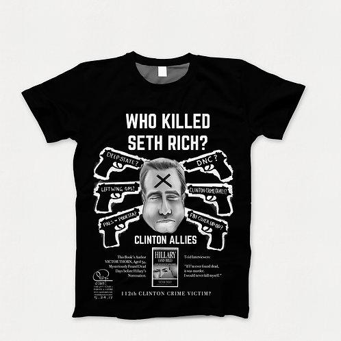 Who Killed Seth Rich T-Shirt