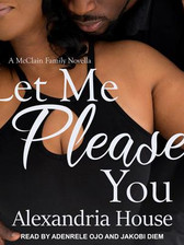 LET ME PLEASE YOU (Book 5)