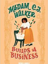 Madam CJ Walker Builds A Business