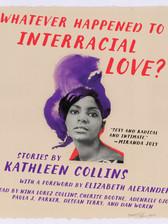 Whatever Happened to Interracial Love.jp