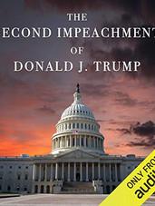 The Second Impeachment of Donald J. Trum