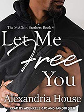 LET ME FREE YOU (Book 4)