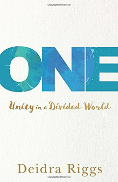ONE: Unity In A Divided World