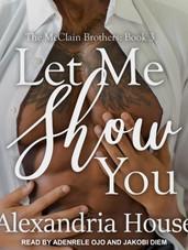 LET ME SHOW YOU (Book 3)