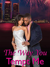 The Way You Tempt Me (Book 1)