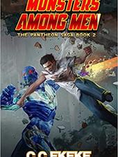 Pantheon Saga - Monsters Among Men (Book 2)