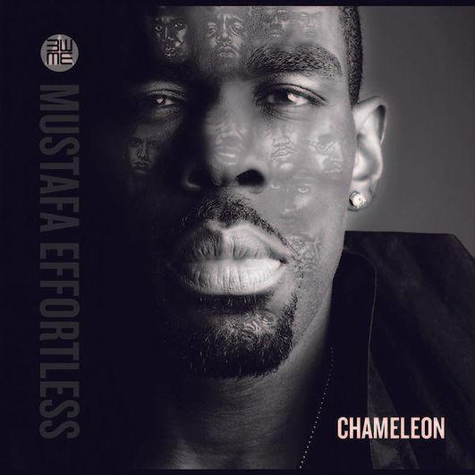 Mustafa Effortless' CHAMELEON