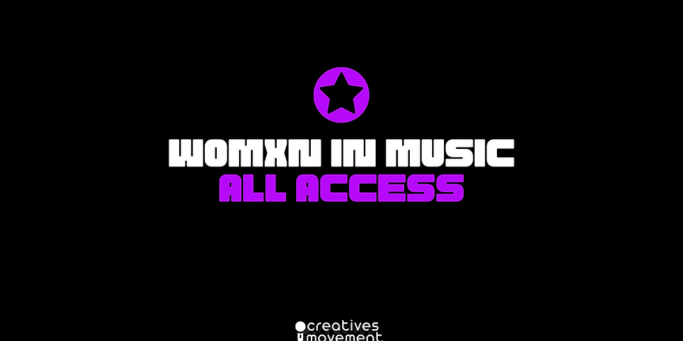 All Access Ticket Womxn In Music Events