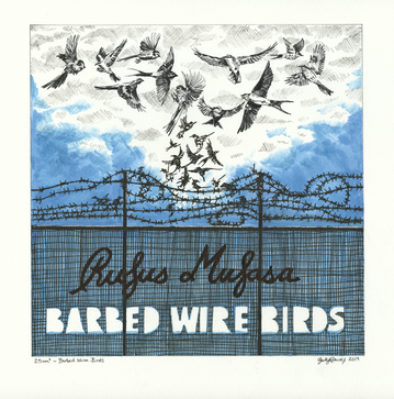 Barbed Wire Birds - Rufus Mufasa