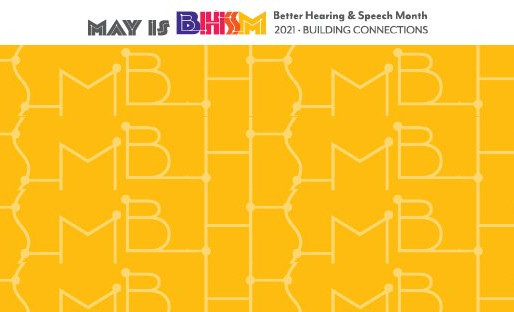 Better Hearing and Speech Month with ASHA