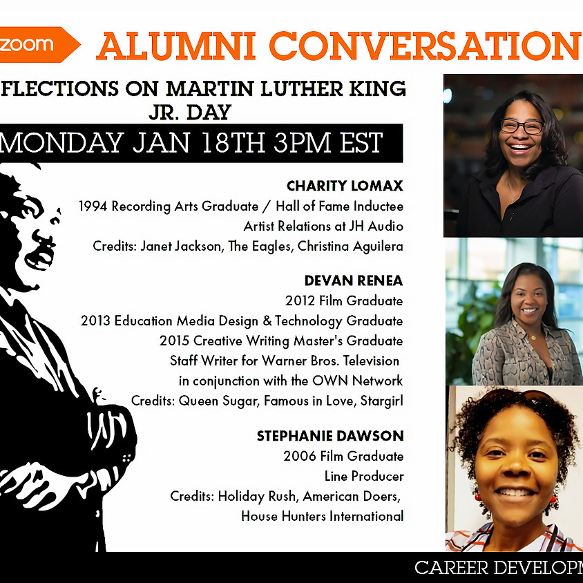 """Alumni Relations Presents: """"Alumni Conversations"""" Reflections on Martin Luther King Jr. Day"""