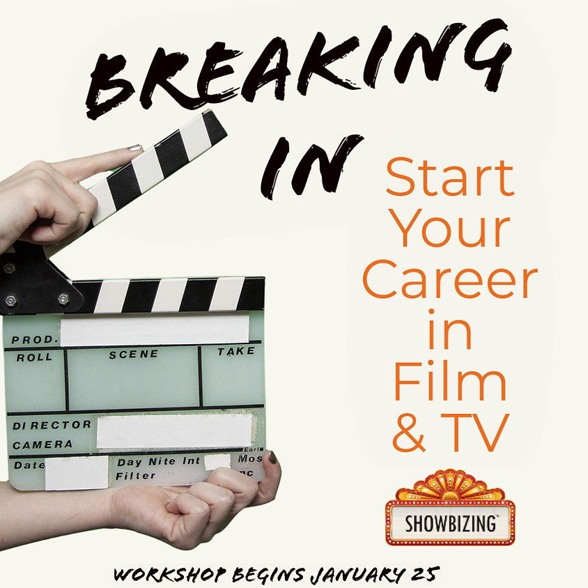 Breaking In: Production Assistant for Film & Television (Certificate Course) (Session 2 of 3)
