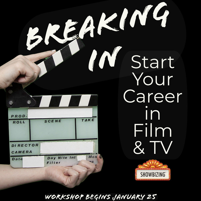 Breaking In: Production Assistant for Film & Television (Certificate Course) (Session 1 of 3)