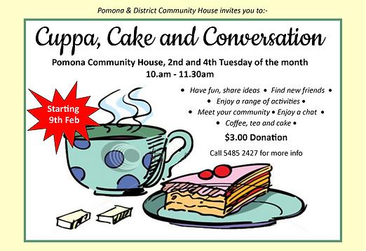 Cuppa, Cake and Conversation - Pomona Community House