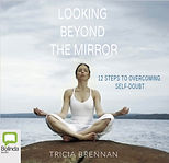 Looking Beyond the Mirror Audio Book
