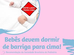 Bebês devem dormir de barriga para cima