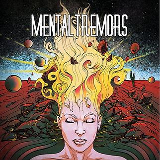 Mental Tremors recorded at The Black Lodge studios